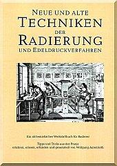 Coverbild Techniken der Radierung und Edeldruckverfahren